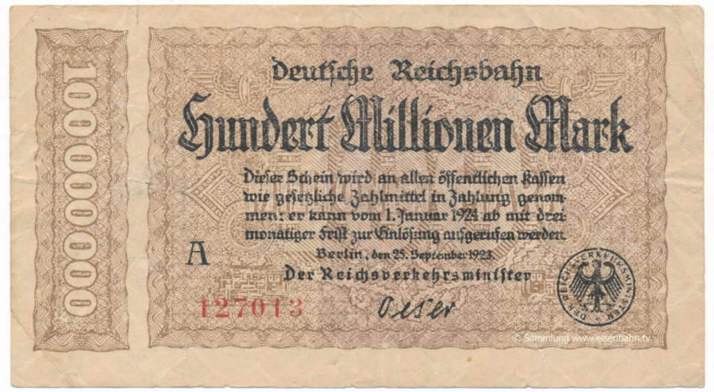 Reichsbahn 100 Millionen Mark Inflation 25. September 1923