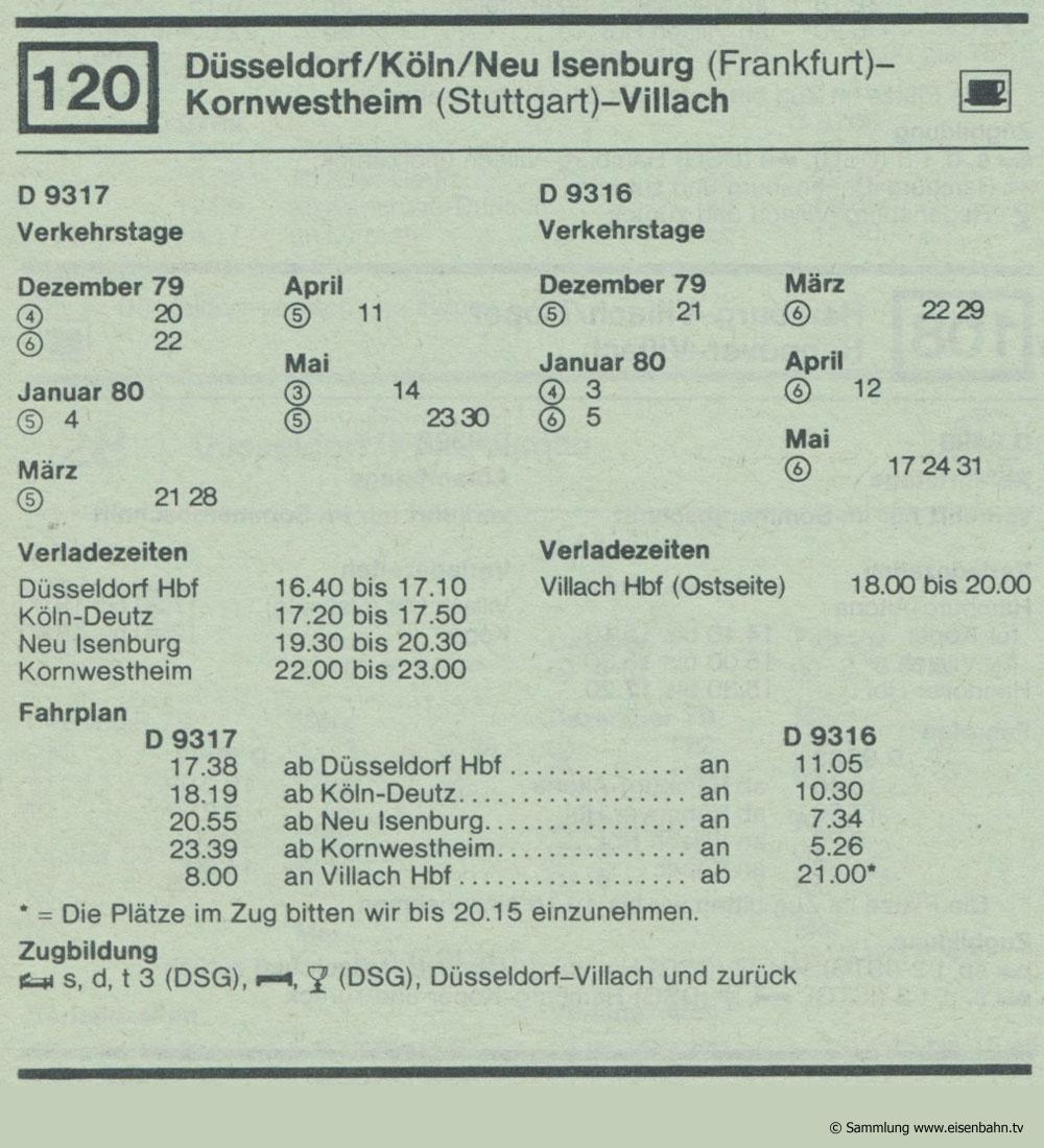 D 9317 d 9316 Düsseldorf / Köln / Neu Isenburg (Frankfurt) - Kornwestheim ( Stuttgart) - VillachAutozug Autoreisezug Fahrplan aus dem Kursbuch 1979 1980