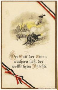 Erster Weltkrieg Propaganda Der Gott der Eisen wachsen ließ, der wollte keine Knechte